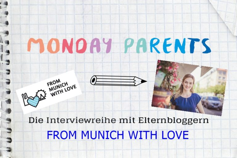 ideas4parents_mondayparents-from-munich-with-love-768x512