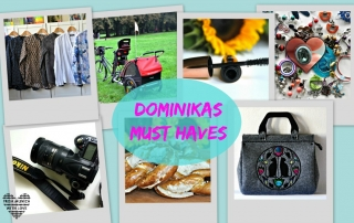 Dominikas Must Haves