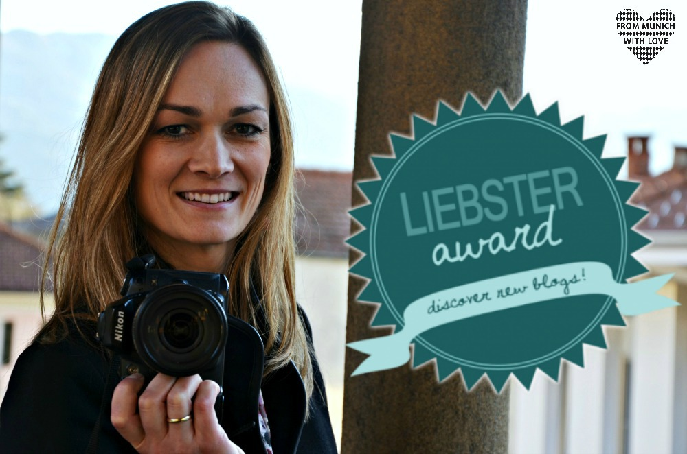 From Munich with Love - Liebster Award