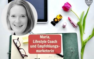 Maria Lohninger, Lifestyle Coach und Empfehlungsmarketerin