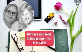 Nela und Barbara Gründerinnen von breidabei