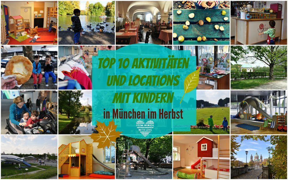 Top 10 Aktivitäten Mit Kindern In München Im Herbst