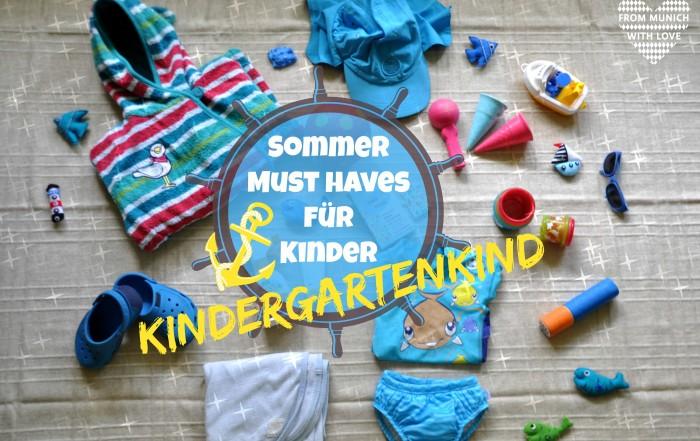Sommer Must Haves Kindergartenkind