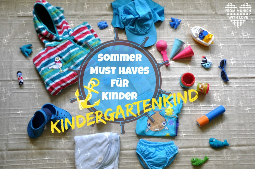 Sommer Must Haves Kindergartenkind