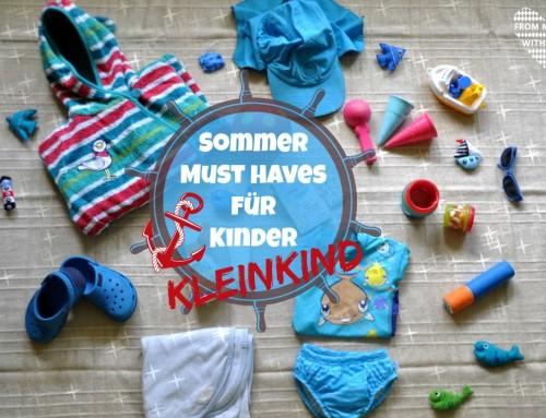Sommer Must Haves für Kleinkind