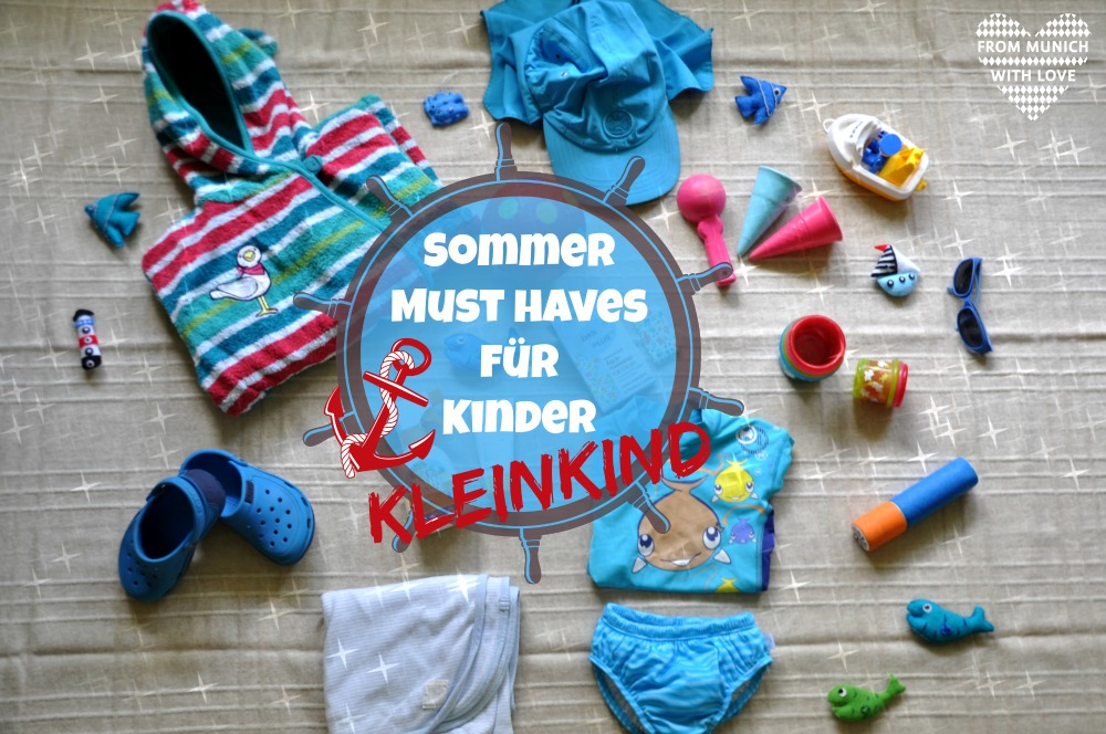 Kleinkind Sommer Must Haves
