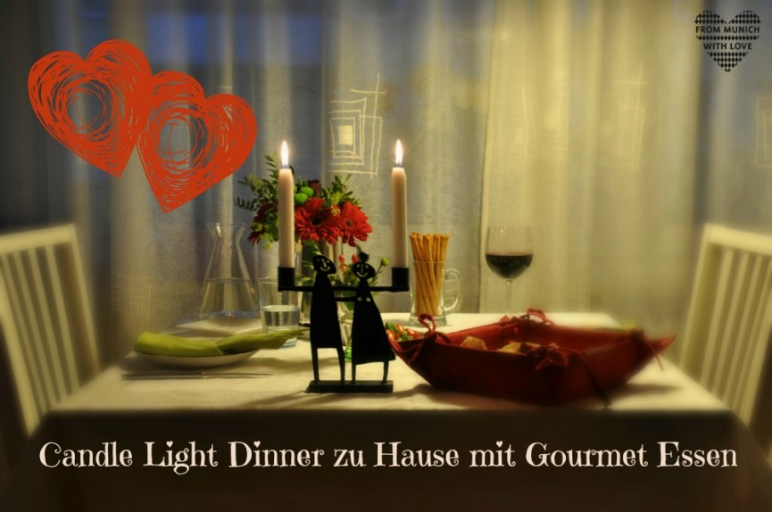unser candle light dinner zu hause mit gourmet essen from munich with love. Black Bedroom Furniture Sets. Home Design Ideas