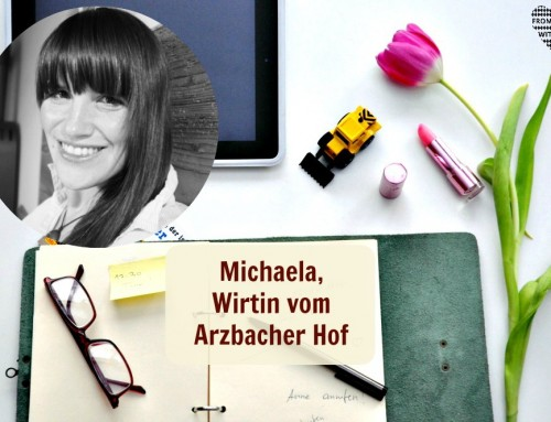Mama Start-Up: Michaela Linke, Wirtin vom Arzbacher Hof