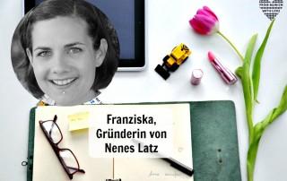 Franziska Berlein, Nenes Latz