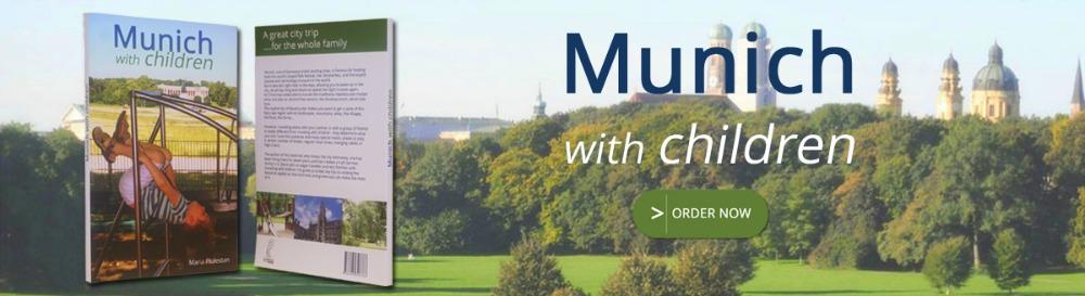 Munich with children order now