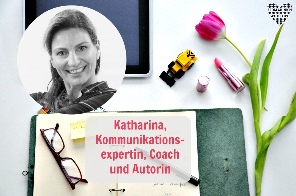 Mama Start-Up: Katharina Hofer-Schillen, Kommunikationsexpertin, Coach und Autorin