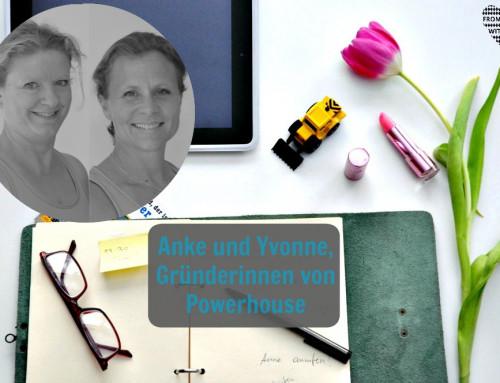 Mama Start-Up: Anke Geißel und Yvonne Haugg, Inhaberinnen von Powerhouse
