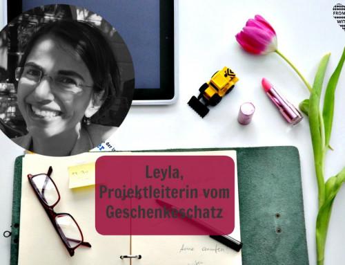 Mama Start-Up: Dr. Leyla Sedghi, Projektleiterin vom Geschenkeschatz