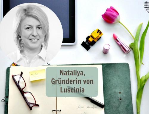 Mama Start-Up: Nataliya Ries, Gründerin von Luscinia (inkl. Verlosung)