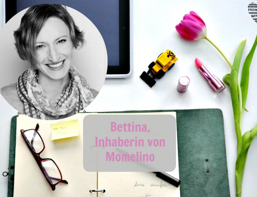 Mama Start-Up: Bettina Deininger, Inhaberin von Momelino