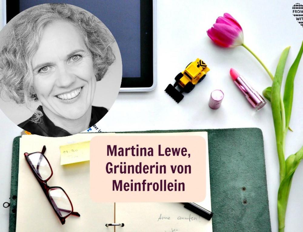 Mama Start-Up: Martina Lewe, Gründerin von Meinfrollein