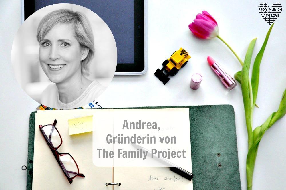 Andrea Stadlhuber, Gründerin von The Family Project