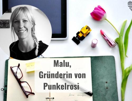 Mama Start-Up: Malu Klohn, Gründerin von Punkelrosi