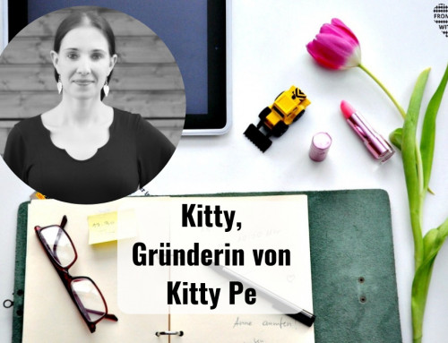 Mama Start-Up: Kitty Pfeiffer, Gründerin von Kitty Pe